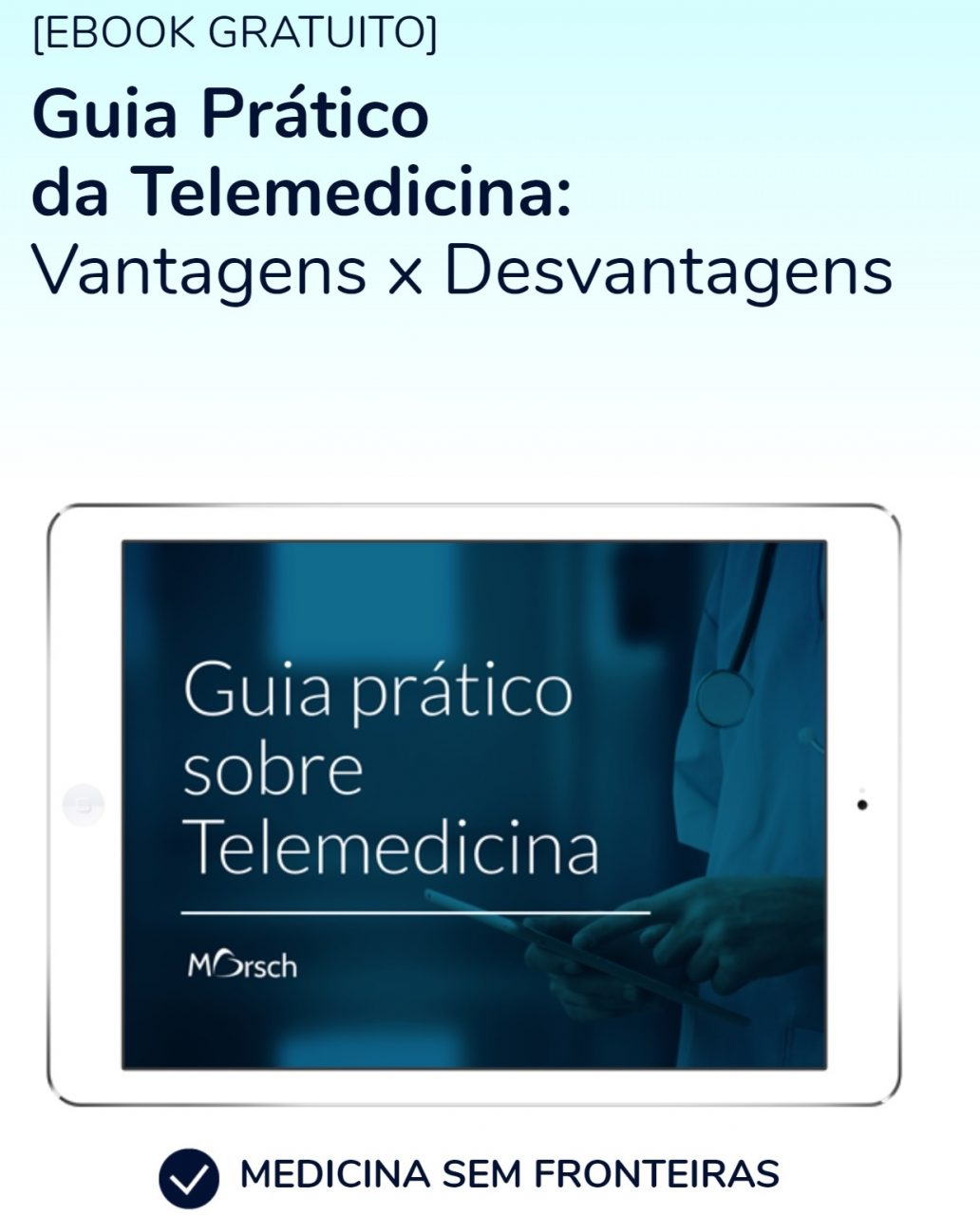 E-book completo sobre como usar a telemedicina na prática
